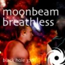 Moonbeam - Breathless (Ben Preston Remix)