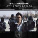 William Naraine - Let The Sunshine Flow (DJ Kuba & Neltan Extended Mix)