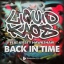 Liquid Kaos  - Back In Time (feat Kirsty Hawkshaw - Original Radio Edit)