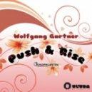 Wolfgang Gartner -  Push and Rise (PrototypeRaptor Bootleg Remix)
