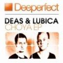 Deas, Lubica - Choya (Original Mix)