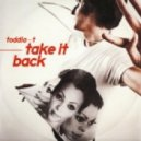 Toddla T feat. Shola Ama - Take It Back (DJ Q Remix)
