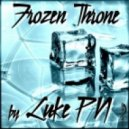 Luke PN - Frozen Throne (Original Throne Mix)