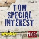 Tom Special Interest - Dont Let Go (Original Mix)