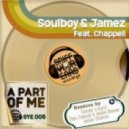 Soulboy & Jamez feat. Chappell - A Part Of Me (Conan Liquid Sunspell Vocal)