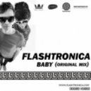 Flashtronica - Baby (Original Mix)
