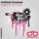 Artificial Dreamer - Childproof (Original Mix)