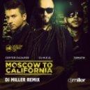 DJ M.E.G. feat. Сергей Лазарев & Тимати  - Moscow to California (DJ Miller Remix)