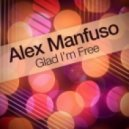 Alex Manfuso - Glad I'm Free (Extended Dub Mix)