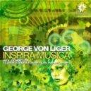 George Von Liger, Zacharias Tiempo - Inspira Musica (Zacharias Tiempo Kikaa Remix)