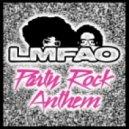 LMFAO - Party Rock Anthem (Dj Tagro Remix)