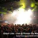 Anton Liss - Live @ Romeo Vip Mix. Saint Petersburg (06-04-2012)