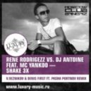 Rene Rodrigezz vs. DJ Antoine feat. Mc Yankoo - Shake 3X (V.Reznikov & Denis First ft. Pasha Portnov Remix)