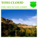 Tom Cloud - The Sky Is The Limit (Marc Simz Remix)