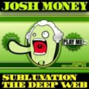 Josh Money - Subluxation (Korah And Raveforms Remix)