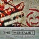Alex Mind feat. Metzo  -  The Mentalist (LankinBreak Breaks Mix)