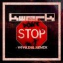 KWERK - Don't Stop (VovKING remix)