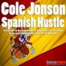 Cole Jonson - Spanish Hustle (Original Mix)