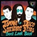 Tommie Sunshine & Disco Fries - Don't Look Back (original mix)