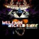 Melamin & Wicked Sway - Rich Bitch (Original Mix)