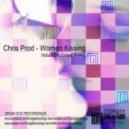 Chris Prod - Women Kissing (Original Mix)