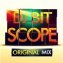DJ BIT - SCOPE (ORIGINAL MIX)