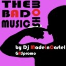 Dj MadeInCartel - The Bad Music Show Ep.XII guest mix by Dj Purple