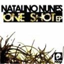 Natalino Nunes - One Shot (Original Mix)