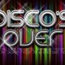 Disco's Over  - Bun Dem!