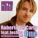 Roberto De Carlo feat. Joshua - One (Richard Earnshaw Remix)