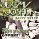 Jeremy Joshua - Happy Feet (Original Mix)