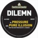 Dilemn - The Pressure