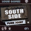 Louie Gomez - South Side Funk Joint (Vince Melo's 30th and Tripp Funky Mix)