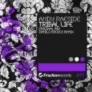Andy Raeside - Tribal Life (Danilo Ercole Remix)