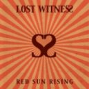 Lost Witness - Red Sun Rising (Michael Cassette Remix)