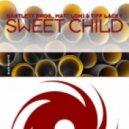 Bartlett Bros & Matt Loki Feat. Tiff Lacey - Sweet Child (Lele Troniq Remix)