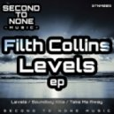 Filth Collins - Levels