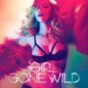 Madonna - Girl Gone Wild (Avicii & Dada Life Remix)
