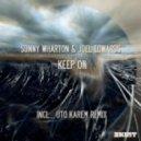 Sonny Wharton - Keep On (Original Mix)