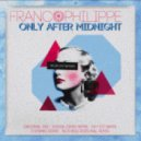 franco phillipe - Only After Midnight