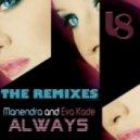 Manendra ft. Eva Kade - Always (Hazem Beltagui Rremix)