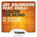 Jay Saunders feat. Chilli - Reason For Being (Trance Mix)