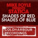 Mike Foyle pres. Statica - Shades Of Red (Intro Mix)
