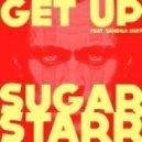 Sugarstarr, Sandra Huff - Get Up (Cosmic Funk Remix)