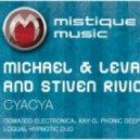 Michael & Levan And Stiven Rivic - Cyacya (Phonic Deep Breaks Mix)