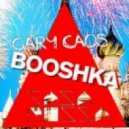 Gary Caos - Booshka (Alex Beat Booty)