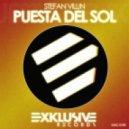 Stefan Vilijn - Puesta Del Sol (Original Mix)