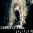 Breakskym - Drumshow # 004