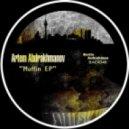 Artem Abdrakhmanov - Muffin (D-Quattro Remix)