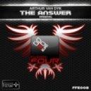 Arthur van Dyk - The Answer (Original Mix)